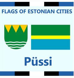 Flag of estonian city pussi vector