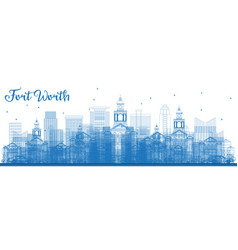 outline fort worth skyline with blue buildings vector image
