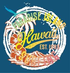 Hawaii the paradise Islands vector image