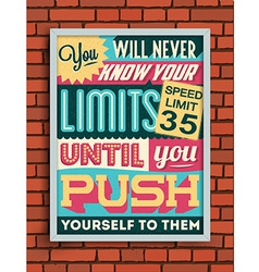 Colorful Retro Vintage Motivational Quote Poster vector image vector image