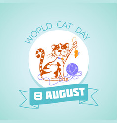 8 august world cat day vector image vector image