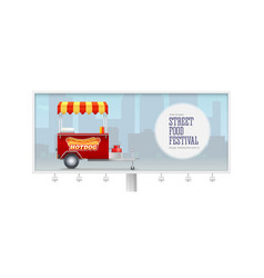 billboard with fast food cart on backdrop big vector image