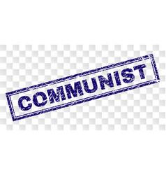 Grunge communist rectangle stamp vector