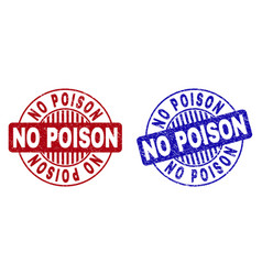 Grunge no poison scratched round stamps vector