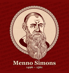 menno simons was an outstanding leader vector image