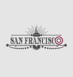 san francisco city name vector image