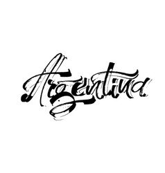Argentina modern calligraphy hand lettering for vector