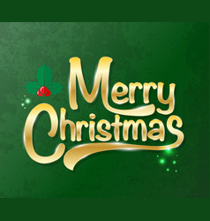 Merry Christmas Gold text on green texture vector image