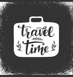 travel time inspirational poster template vector image