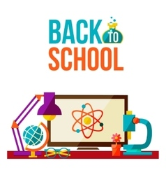 Back to school poster - computer microscope lamp vector