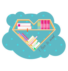 Bookshelves heart shaped with colorful books book vector