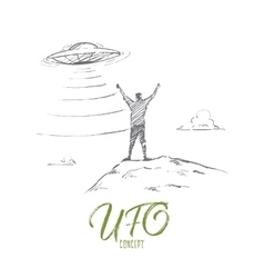 Hand drawn man greeting UFO with lettering vector image