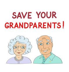 slogan save your grandparents vector image