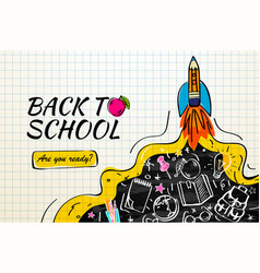 back to school with rocket and doodles on vector image