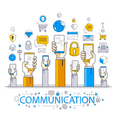 Internet communication and activity people hands vector