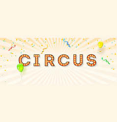 vintage signboard for circus retro fonts vector image