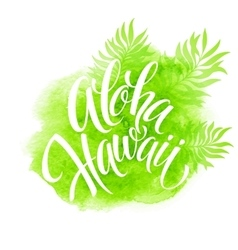 Aloha Hawaii palm leaves watercolor vector image