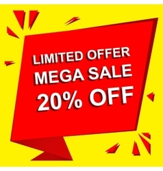 Sale poster with LIMITED OFFER MEGA SALE 20 vector image vector image