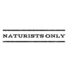 Naturists Only Watermark Stamp vector image