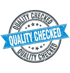 Quality checked blue round grunge vintage ribbon vector