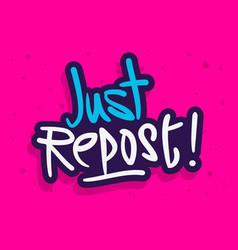 repost label sign logo hand drawn brush lettering vector image