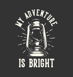 T-shirt design slogan typography my adventure vector