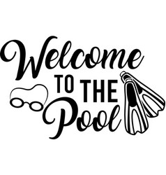 welcome to pool isolated on white vector image