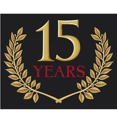 golden laurel wreath fifteen years anniversary vector image vector image
