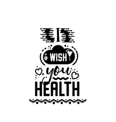 I wish you health banner badge for a blog or vector
