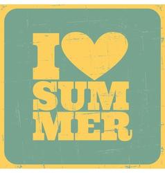 I love summer poster vector