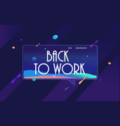 Back to work in design banner template vector