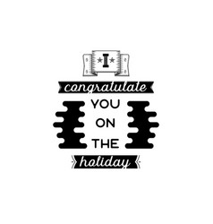 I congratulate you on the holiday banner badge vector