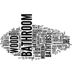 london builders bathroom in wood part one text vector image