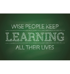 Motivational poster about learning on the green vector