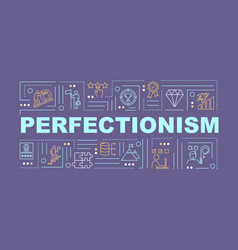 Perfectionism word concepts banner mental vector