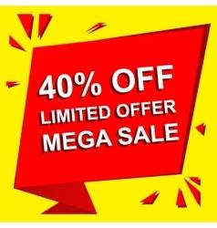 Sale poster with LIMITED OFFER MEGA SALE 40 vector image