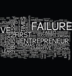 Entrepreneurial failure get used to it text vector