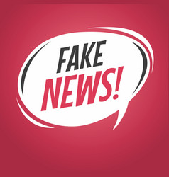 Fake news cartoon speech bubble vector