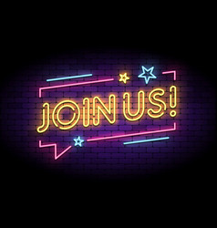 Join us sign in glowing neon style with speech vector