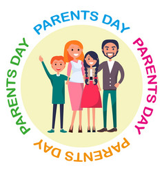 Poster devoted to parents day celebration vector