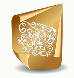 Bakery shop inscription on gold or yellow curved vector