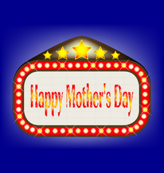 Happy mothers day movie theatre marquee vector