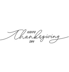 happy thanksgiving modern line calligraphy vector image