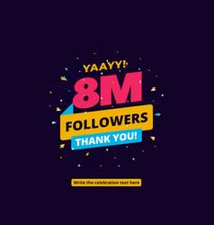 8m followers one million followers social media vector