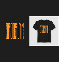 Brooklyn streets stylish t-shirt and apparel vector