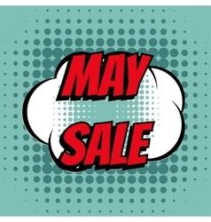 May sale comic book bubble text retro style vector