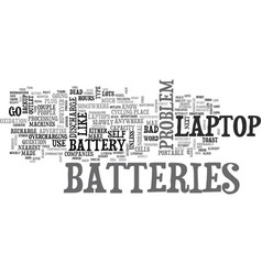 Why are laptop batteries so bad text word cloud vector