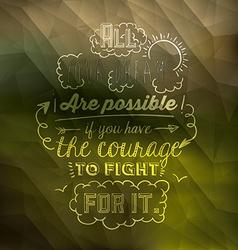encourage quotes design vector image