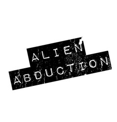 Alien abduction rubber stamp vector