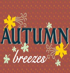 Autumn Breezes vector